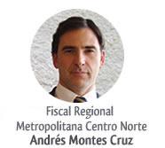 Fiscal Andrez Montes Cruz